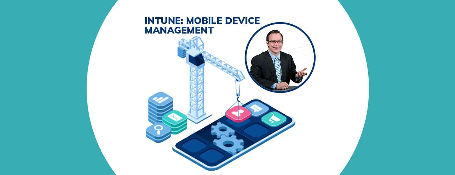 Microsoft Intune Mobile Device Management