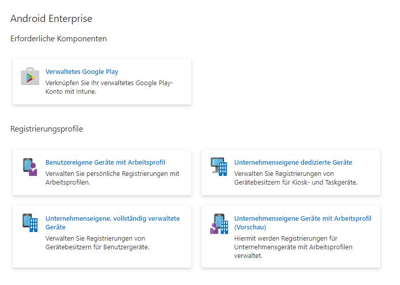 Ansicht der Registrierungsprofile unter Android im Endpoint Manager